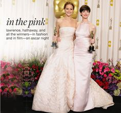 Jennifer Lawrence, in Dior Haute Couture, Anne Hathaway, in Prada on oscar nigh