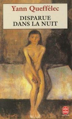 Disparue dans la nuit, Yann Queffélec.