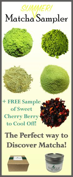 """What is this """"matcha"""" and why is there such a craze? Wonder no more with our Matcha Sampler! Explore the different grades and types of matcha from Ceremonial to Sweet! And get a sample of Sweet Cherry Berry to cool off this summer! #matcha"""