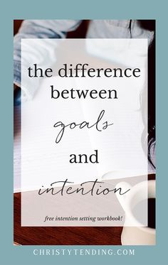 Goals and intention are very different. One is outcome-oriented, the other is about what you want to embody. Intention is about the journey, not just the destination. Learn more inside and grab your free intention-setting workbook here! >> www.christytending.com