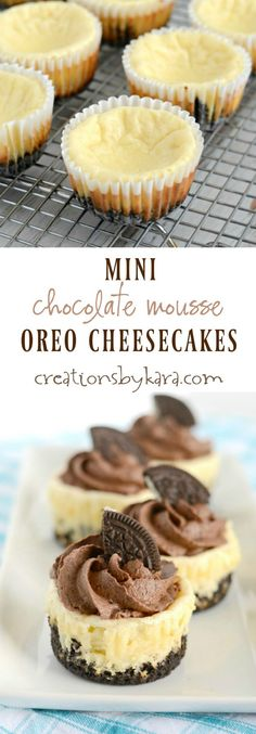 Recipe for mouthwatering Mini Cheesecake topped with Oreo Chocolate Mousse. These are so easy to make, and so yummy! A definite crowd pleasing dessert!