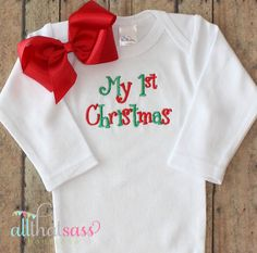 https://www.etsy.com/listing/207259135/first-christmas-christmas-baby-girls?ref=listing-shop-header-1  First Christmas Christmas Baby Girls by AllThatSassBoutique