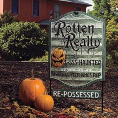 Rotten Realty Yard Sign  Want to make one of these