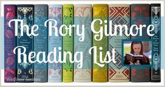 Wildflower Sunshine: The Rory Gilmore Book List & Reading Challenge :: How Many Have YOU Read?