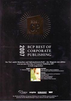 Unser erster BCP Award in Gold. Ein tolles Magazin damals für sd&m. In eine der von uns gemachten Ausgaben kann man hier reinblättern: http://issuu.com/storymaker/docs/kundenmagazin_mit