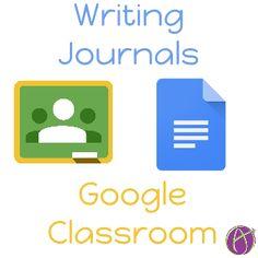 Writing Journals and Google Classroom via Alice Keeler