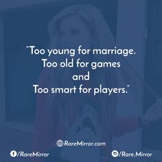 #raremirror #raremirrorquotes #quotes #like4like #likeforlike #likeforfollow #like4follow #follow #followback #follow4follow #followforfollow #life #sarcasm #lifequotes #sarcasmquotes #too #young #marriage #old #games #smart #players