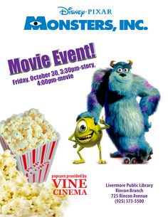 Storyteller John Weaver will begin the afternoon with a special monstrous storytime at 3:30. The MONSTERS, INC.!  movie starts at 4pm. Families welcome, seating limited to floor, a few chairs will be available. This family friendly movie is rated G. 10/30/2015 Rincon Branch - Livermore Public Library.