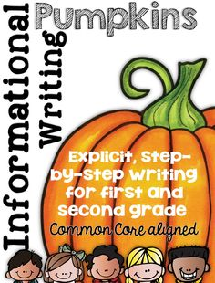 Informational Writing Pumpkin Themed First and Second Grade Common Core$