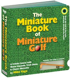 *The Miniature Book of Miniature Golf, A Working 9-Hole Course - http://laughingsquid.com/the-miniature-book-of-miniature-golf-a-working-9-hole-course/?utm_source=feedburner_medium=feed_campaign=Feed%3A+laughingsquid+%28Laughing+Squid%29