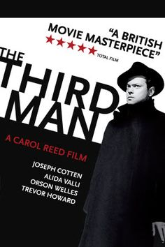 The Third Man - British film noir set in Post-World War II Vienna, directed by Carol Reed and starring Joseph Cotten, Alida Valli, Orson Welles and Trevor Howard. Particularly remembered for its atmospheric cinematography, great performances, and the insistent zither music of Anton Kara.