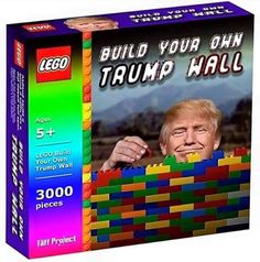 Hooray! The Trump Wall is comin'! In the meantime build your own! SEA RAVEN PRESS: www.SeaRavenPress.com