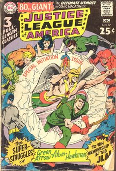 "Any friend of justice is a super friend of mine: NEW! Cover by Neal Adams (talk about green Arrow). OLD! Three heroes make League debuts (let's see Neal draw TV's ""Arrow)."