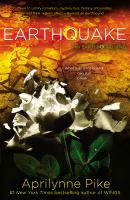 Earthquake - by Aprilynne Pike. Fallen goddess Tavia Michaels must use her growing powers to stop a virus from wiping the Earth away, all while deciding to be with either her eternal lover, Logan, or her former best friend, Benson.
