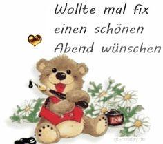 wollt mal fix schönen Abend wünschen E Cards, Fairy Tales, Teddy Bear, Happy, Held, Mottos, Humor, Instagram, Morning Sayings