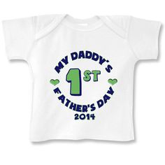 My Daddy's 1st Father's Day baby boy Long by babyonesiesbynany, $10.75