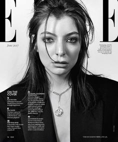 Lorde on the cover of Elle magazine, June 2017. | Coup De Main Magazine