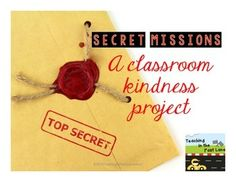 This easy to manage kindness project is a great way to encourage random acts of kindness in your classroom. Included are twelve secret mission cards that ask students to complete random acts of kindness then report back to their teacher. My students LOVE to see how many days in a row they can complete the missions, even though it is completely secret.