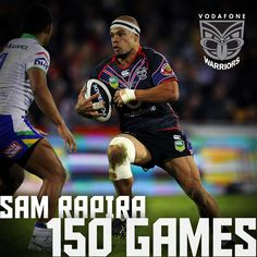 Rd 25, 2013   Sam Rapira played his 150th game for the Vodafone Warriors