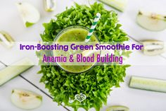 Raw Edibles: Iron-Boosting Green Smoothie For Anemia and Blood ...
