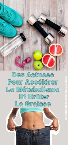 Des Astuces Pour Accélérer Le Métabolisme Et Brûler La Graisse #Astuces #Accélérer #Métabolisme #Brûler #Graisse