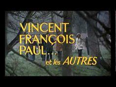 Vincent, François, Paul... et les autres (1974) - Trailer Marie Dubois, Trailer Youtube, Stephane Audran, Serge Reggiani, Yves Montand, Claude, Michel, Films, Movies