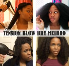 A how to post about using the tension method to blow dry natural hair and the benefits compared to a normal blow dry.