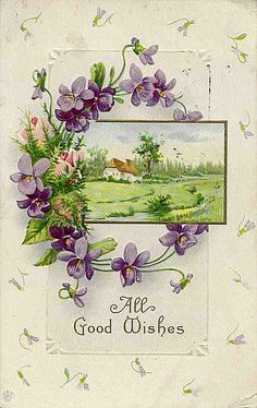 Vintage violet good wishes Deborah G. Éphémères Vintage, Vintage Ephemera, Vintage Paper, Vintage Prints, Vintage Floral, Vintage Birthday Cards, Vintage Greeting Cards, Vintage Pictures, Vintage Images