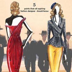 http://designerstuffs.wordpress.com/2014/11/20/5-points-that-all-aspiring-fashion-designers-should-know/