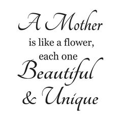 Mothers Day Quotes Discover Primitive Mother STENCILA Mother is like a flowereach one x for Painting Signs Airbrush Crafts Wall Art and Decor Happy Mother Day Quotes, Happy Mothers Day, Family Quotes, Life Quotes, Quotes Quotes, Mom Quotes From Daughter, Grandmother Quotes, Father Daughter, Card Sentiments