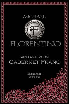 2009 Michael Florentino Cellars Cabernet Franc, Columbia Valley 750 mL - http://gwinestore.com/2009-michael-florentino-cellars-cabernet-franc-columbia-valley-750-ml/