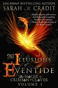 9e833947141 The Illusions of Eventide  The House of Crimson and Clover - Kindle edition  by Sarah M. Cradit. Paranormal Romance Kindle eBooks   Amazon.com.