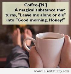 Morning coffee quote