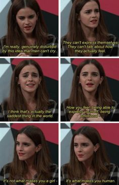 Emma Watson. Feelings. Emotions. Emotionally inarticulate. Men. Feminism. Gender roles. Sexism. Being a girl. Being human. Express emotions.