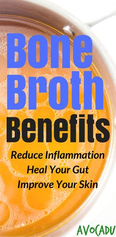 Bone broth benefits include improved skin health, reduced inflammation, weight loss, and so much more! #guthealth #avocadu