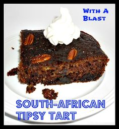 With A Blast: South-African TIPSY Tart