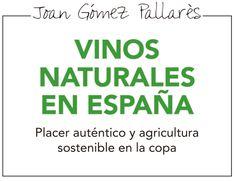 Dentro de la II Edición de Bibliotecas con DO se presenta en Reus Vinos naturales en España el libro escrito por Joan Gómez Pallarés editor en DeVinis.