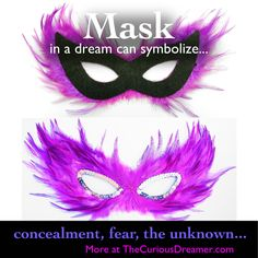 Someone wearing a mask in a dream can symbolize...  More at TheCuriousDreamer.  #DreamMeaning #DreamSymbols