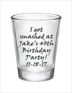 40th Birthday Party Favors Personalized 1.5oz Glass by Factory21