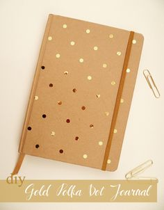 Preciously Me blog : DIY Gold Polka Dot Journal