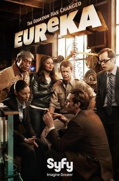 Eureka- best nerd show ever. So glad I discovered it, thank you Netflix
