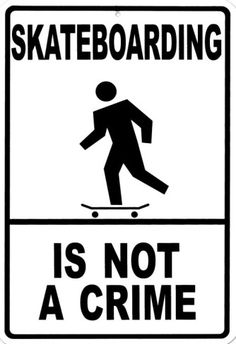 Skateboarding Is Not A Crime Tin Sign at AllPosters.com
