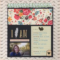I Am - Scrapbook.com - Made with the Scrapbook.com March kit club kit - Best Day Ever.
