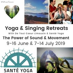 yoga and singing wellbeing retreat in the heart of rural Limousin France Limousin, Holidays France, Vocal Coach, Singing Lessons, East Sussex, Yoga Retreat, In The Heart, Brighton, Meditation