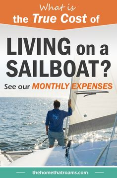 Are you looking for a break down of the real cost of living on a sailboat? We share our monthly expenses to live on and maintain our sailboat. Here's how much it really costs to go cruising full-time. Sailboat Living, Living On A Boat, Liveaboard Boats, Buy A Boat, True Cost, Monthly Expenses, Us Sailing, Cost Of Living, Create A Budget