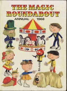 The Magic Roundabout Annual, 1968.