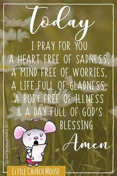 Little Church Mouse Prayer Verses, Prayer Quotes, Prayer Box, True Faith, Word Of Faith, Cute Messages, Prayer Warrior, Affirmation Quotes, Motivational Words