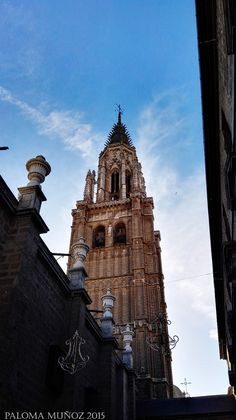 Torre de la Catedral. Cathedral Tower Toledo