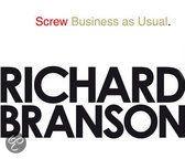 Srew business as Usual by Richard Branson