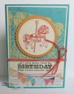Birthday Carousel Stampin'Up Carnival Card, Carousel Birthday, Hand Stamped Cards, Circus Theme, Beautiful Handmade Cards, The Draw, Marianne Design, Scrapbooking, Happy Birthday Cards